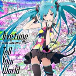 livetune_tell_your_world_ja.jpg